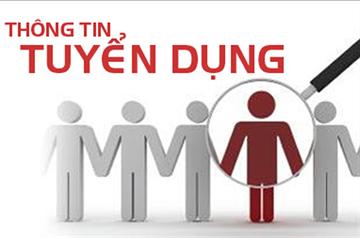 THÔNG TIN TUYỂN DỤNG: