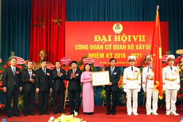 Đại hội lần thứ VII Công đoàn Cơ quan Bộ Xây dựng thành công tốt đẹp